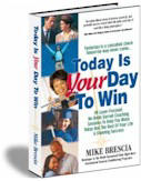 Book:                                                           Today Is Your                                                           Day To Win